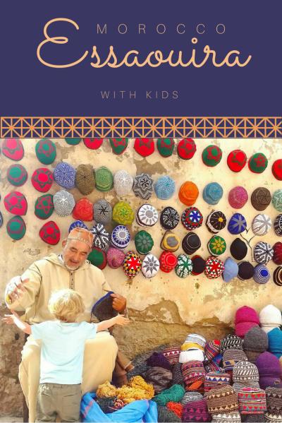 Travel Essaouira MOROCCO with kids.