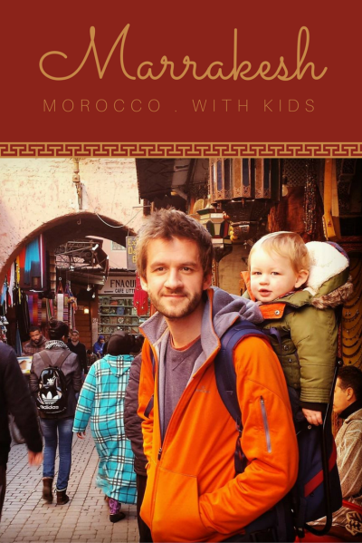 Travel Marrakesh MOROCCO with kids.