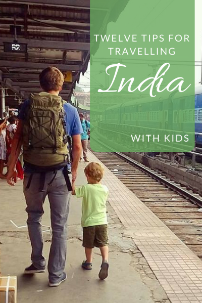 Tips for India travel with kids