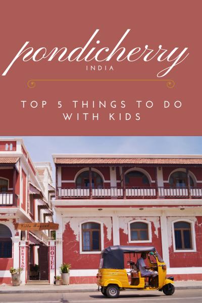 Pondicherry travel with kids