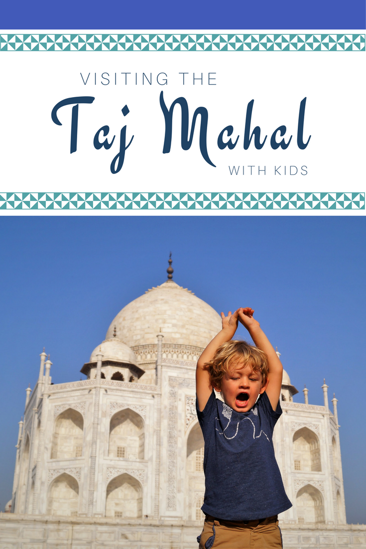 Visiting the Taj Mahal with kids pinterest