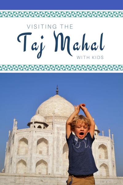 Visiting the Taj Mahal with kids pinterest